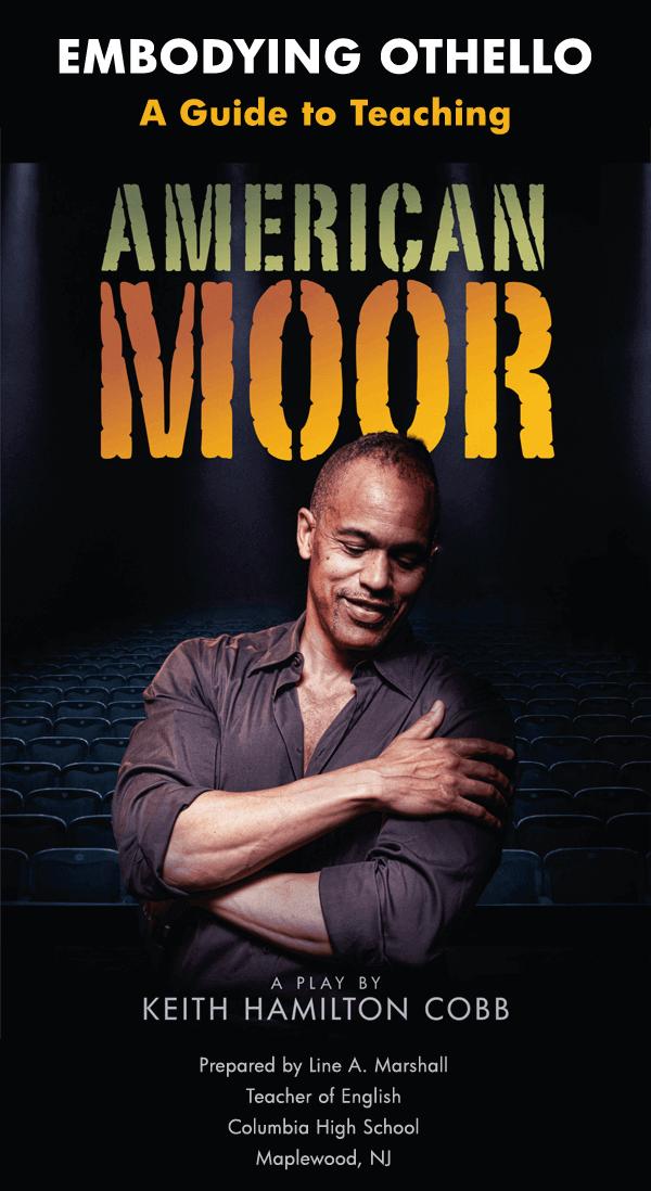 American Moor Teacher's Guide